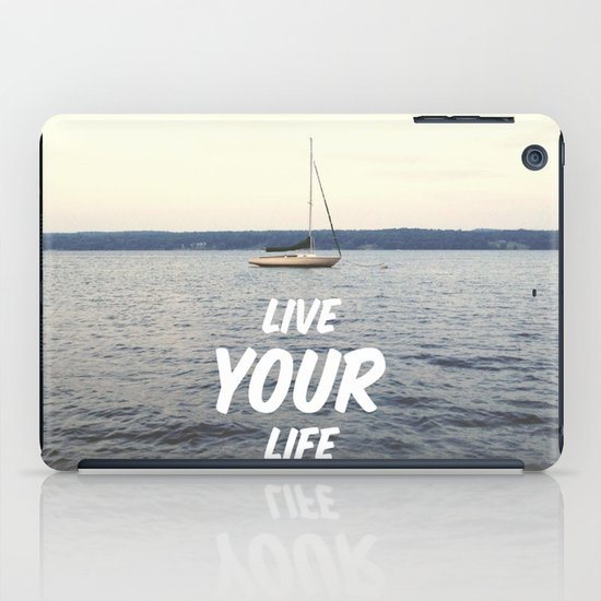 Live Your Life iPad Case