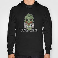 Thane Is My Space Boyfri… Hoody