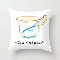 ITS CHIPPED  Throw Pillow