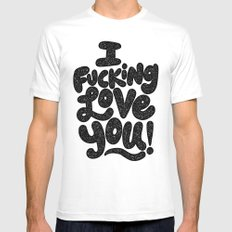 I f'ing love you Mens Fitted Tee White SMALL