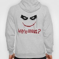 Joker - Why so serious? Hoody
