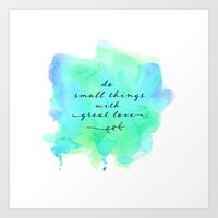 Do Small Things With Gre… Art Print