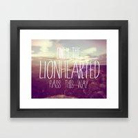 LIONHEARTED // Framed Art Print