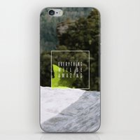 Everything Will Be Amazing iPhone & iPod Skin