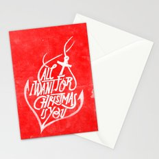 All I want for Christmas is you! Stationery Cards