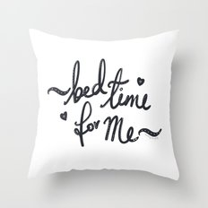 Bed/tea Time For Me :) Throw Pillow