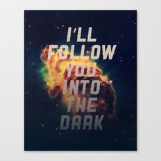 Into the Dark Canvas Print
