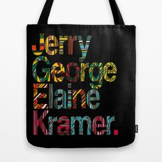 Jerry, George, Elaine & Kramer Tote Bag