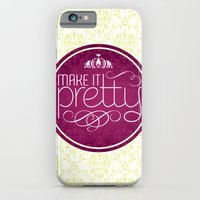 iPhone & iPod Case featuring Make it Pretty by rollerpimp