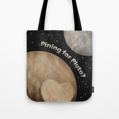 Pining For Pluto Tote Bag