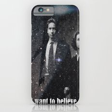 I Still Want To Believe  iPhone 6 Slim Case