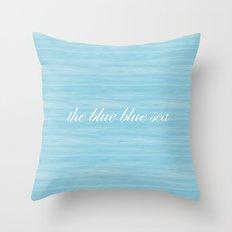 The Blue Blue Sea Throw Pillow