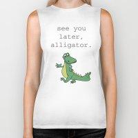 See You Later, Alligator… Biker Tank
