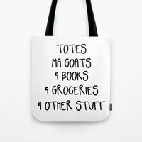 Totes Ma Goats & Books & Groceries & Other Stuff Tote Bag Tote Bag