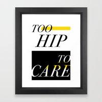 Too Hip Framed Art Print
