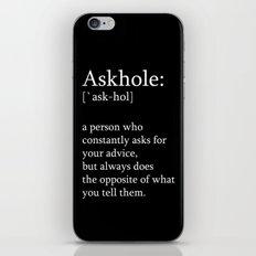 Askhole iPhone & iPod Skin