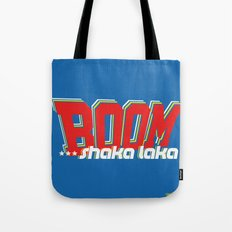 Boom Shaka Laka! Tote Bag