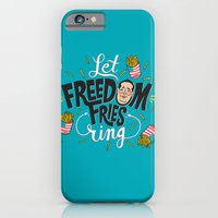 Let Freedom Fries Ring iPhone 6 Slim Case