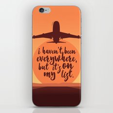 I Haven't Been Everywhere Quote iPhone & iPod Skin