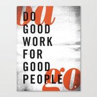 Do good. Canvas Print