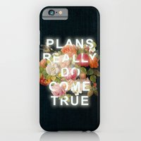 Plans Really Do Come True iPhone 6 Slim Case