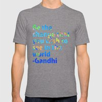 Be the change you wish to see in the world- Gandi Quote Mens Fitted Tee Tri-Grey SMALL