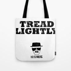 Breaking Bad - Tread Lightly - Heisenberg Tote Bag