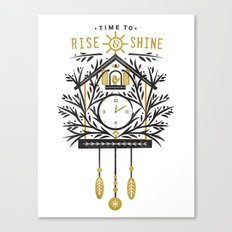Time to Rise and Shine Canvas Print