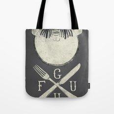 Eat me and/or Die! Tote Bag