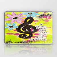 A Song Gives Courage Laptop & iPad Skin