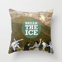 Break The Ice Throw Pillow