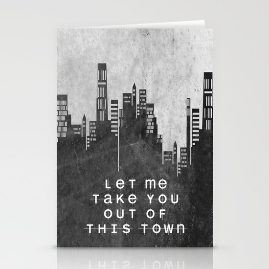 Let Me Take You Out Of This Town Stationery Card