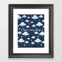 I Love Rainy Days Framed Art Print