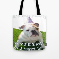 It's My Pawty  Tote Bag
