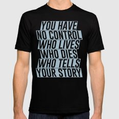 Who Lives, Who Dies, Who Tells Your Story #2 Mens Fitted Tee Black SMALL