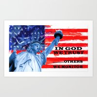 In God We trust..others we monitor Art Print