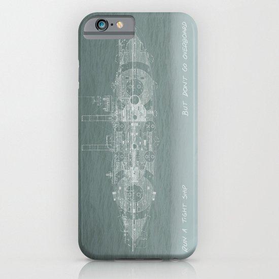 Run a Tight Ship iPhone & iPod Case