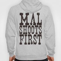 Mal Shoots First Hoody