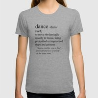 Dance Womens Fitted Tee Athletic Grey SMALL