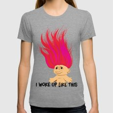 I Woke Up Like This Troll Womens Fitted Tee Tri-Grey SMALL