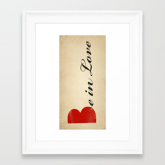 BE IN LOVE Framed Art Print