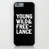 YOUNG WILD & FREELANCE iPhone 6 Slim Case