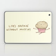 Life's Nothin' Without Muffins Laptop & iPad Skin
