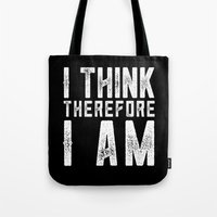 I think, therefore I am - on black Tote Bag