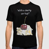 With a cherry on top? Mens Fitted Tee Black SMALL