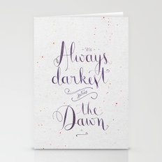 It's always darkest before the dawn Stationery Cards