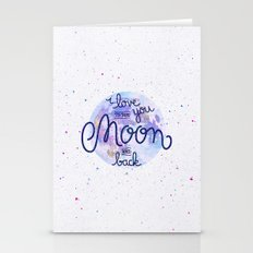 I love you to the moon and back 2 Stationery Cards