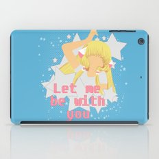 Let Me Be With You iPad Case