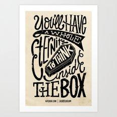 Inside The Box -Jay Roeder version- Art Print