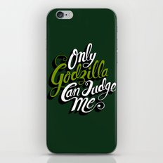 Only God(zilla) Can Judge Me. iPhone & iPod Skin